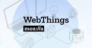 Mozilla Webthings per IoT